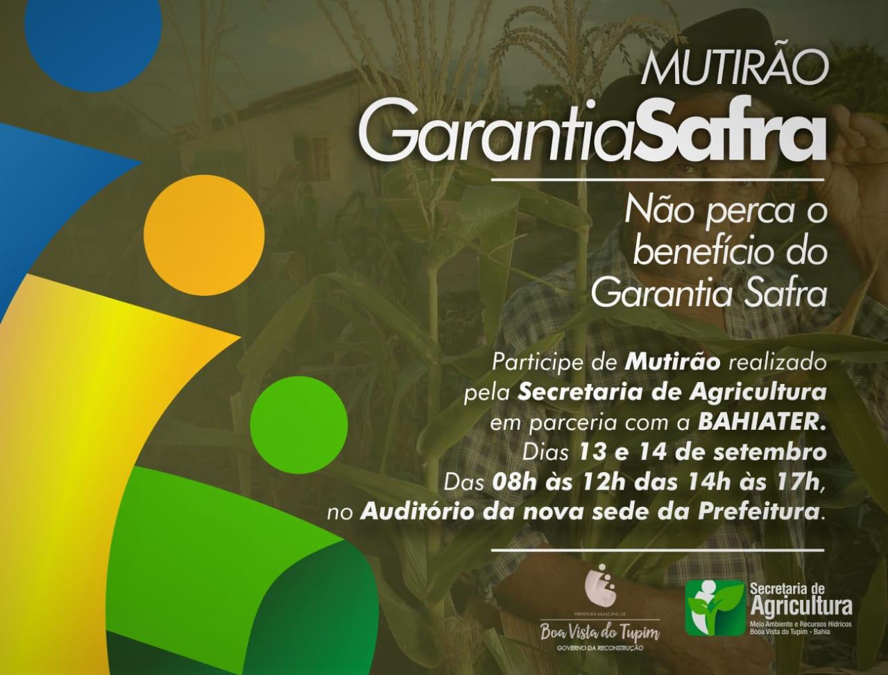 Secretaria de Agricultura em parceria com a BAHIATER realiza o Mutirão do Garantia Safra em Boa Vista do Tupim