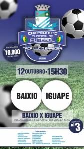 No feriado de 12 de outubro tem jogo entre Baixio e Iguape pelo Campeonato Municipal de Futebol