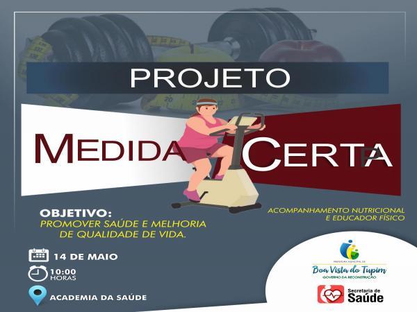 Prefeitura de Boa Vista do Tupim promoveu o programa Medida Certa