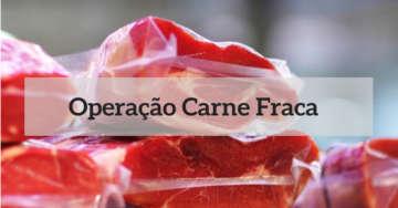 Justiça Federal condena 10 pessoas na Operação Carne Fraca.
