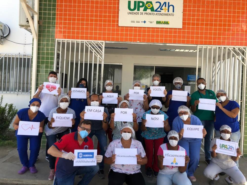 Funcionários da UPA 24H de Itaberaba fazem apelo para que população fiquem em casa.