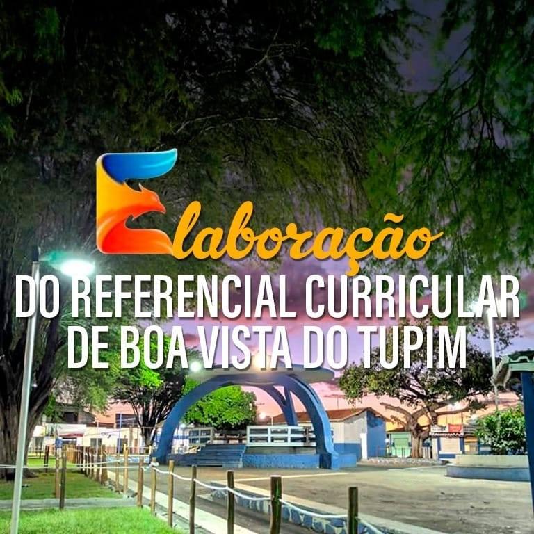 Educação: Boa Vista do Tupim está empreendendo o processo de elaboração do Referencial Curricular Municipal